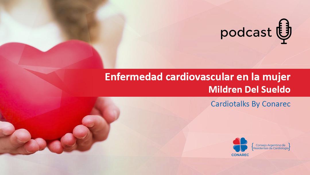 Podcast: Enfermedad Cardiovascular en la mujer