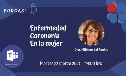 Podcast: Enfermedad Coronaria en la Mujer