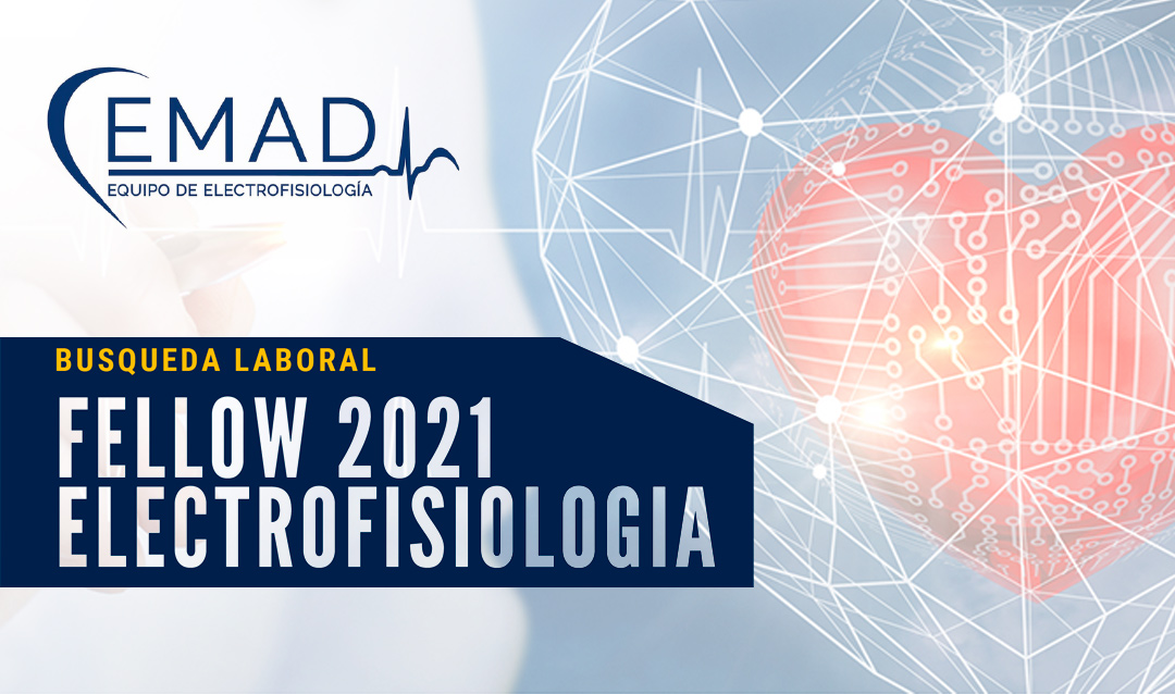 Fellow 2021 en Electrofisiología en EMAD