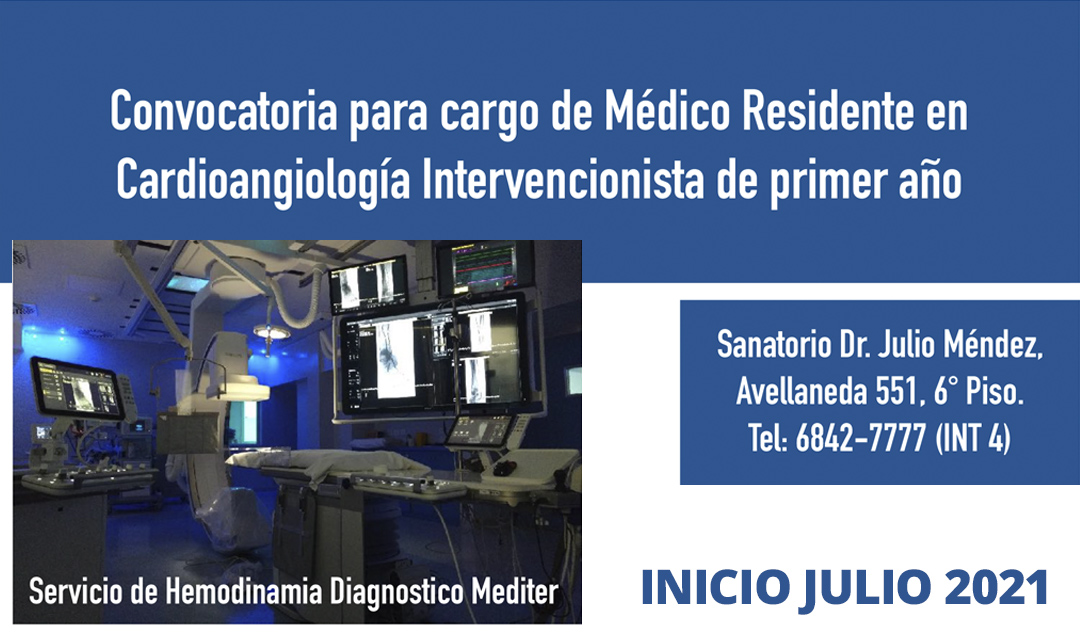 Convocatoria Residente en Cardioangiología Intervencionista Sanatorio Dr. Julio Mendez CABA