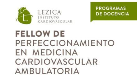 Fellow de perfeccionamiento en medicina cardiovascular ambulatoria Lezica