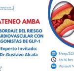 Ateneo AMBA Abordaje del riesgo cardiovascular con agonistas de GLP-1